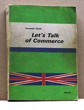 LET'S TALK OF COMMERCE - F. Picchi [Libro in inglese, Settima edizione]