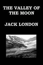 The VALLEY of the MOON by JACK LONDON : Books 1 - 2 - 3 by Jack London (2014,...