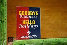 Alter Aufkleber Flugzeug Flughafen Fluglinie AERO LLOYD Goodbye buisiness...