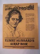 1923 ELBERT HUBBARD'S SCRAP BOOK WITH DUST JACKET AND BOX - GREAT CONDIT. TUB Q