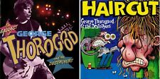The Baddest of George Thorogood and the Destroyers & Haircut CD Lot Disc Only