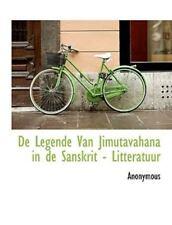 de Legende Van Jimutavahana in de Sanskrit - Litteratuur: By Anonymous