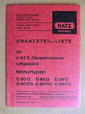 Ersatzteilliste Handbuch Hatz Diesel Motoren luftgekühlt E 80 85 89 G FG 1978