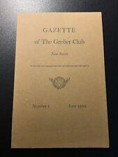 Gazette of The Grolier Club New Series Number 1 June 1966
