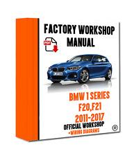 OFFICIAL WORKSHOP Manual Service Repair BMW Series 1 F20 2011 - 2017