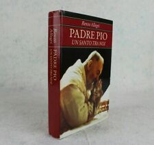 PADRE PIO Un santo tra noi RENZO ALLEGRI 1998 ARNOLDO MONDADORI EDITORE Libro