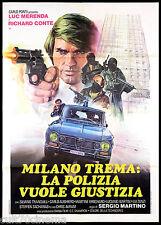 MILANO TREMA LA POLIZIA VUOLE GIUSTIZIA MANIFESTO ALFA ROMEO CULT 1973 POSTER 2F
