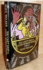 YOU CAN'T KEEP A GOOD WOMAN DOWN by Alice Walker TRU HB 1st PRINTING!   SCARCE!