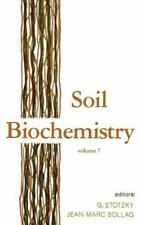 Soil Biochemistry: Volume 7 (Books in Soils, Plants, and the-ExLibrary