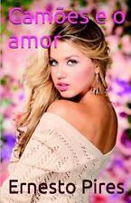 Camões e o Amor by Ernesto Pires (2015, Paperback)