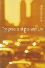 The Practice of Everyday Life, Certeau Michel de, Good Book