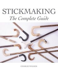 Stickmaking A Complete Guide