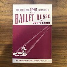 """Rare 1945 """" Ballet Russe De Monte Carlo """" San Francisco War Opera House"""