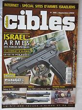 CIBLES N° 390/ISRAEL:Armes spéciales/S&W 24-5/GRAS 1874 VS MAUSER 1871/CZ 75 PCR