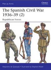 The Spanish Civil War 1936–39 (2) Republican Forces