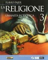 La religione volume 3 unità ricerca, Pajer edizione Sei scuola, cod9788805029648