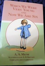 A.A MILNE WHEN WE WERE VERY YOUNG  AND NOW WE ARE SIX