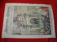 La domenica del corriere 1918 n.47 vittoria il trionfale ritorno del Re a Roma