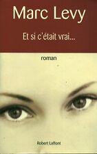 Livre et si c'était vrai Marc Levy 2000 Robert Laffont book