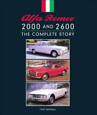 Alfa Romeo 2000 and 2600 The Complete Story by Tony Bagnall 9781785006319