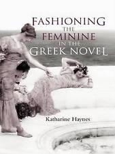 Fashioning Feminine In Greek N  BOOKH NEW