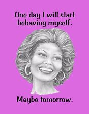 METAL MAGNET African American One Day Behave Maybe Tomorrow Humor Family Friend