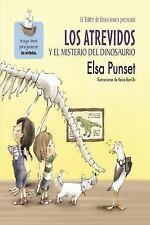 LOS ATREVIDOS Y EL MISTERIO DEL DINOSAURIO (EL TALLER DE EMOCIONES) by...