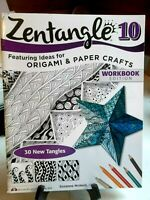 Zentangle 10 Origami & Paper Crafts Workbook Edition By Suzanne McNeill