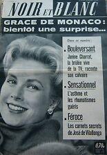 GRACE de MONACO en COUVERTURE DE NOIR et BLANC N° 886 DE 1962 GRACE KELLY
