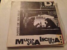 "MUSICA INCULTA - HARTO DE SER FELIZ 7"" SINGLE POWER POP NEW WAVE"