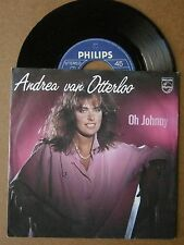 "7"" Andrea Van Otterloo Oh Johnny Nm Ps Philips 1984 Rogier van Otterloo"