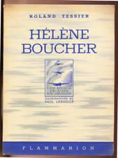 ROLAND TESSIER, HÉLÈNE BOUCHER (ILLUSTRÉ PAR PAUL LENGELLÉ) 1943