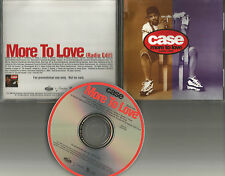 CASE More to Love w/ RARE RADIO EDIT PROMO Radio DJ CD Single 1998