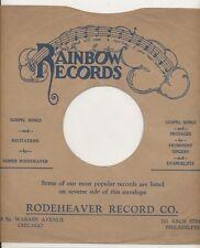 78 RPM Company logo sleeves-RAINBOW  (Rodeheaver)