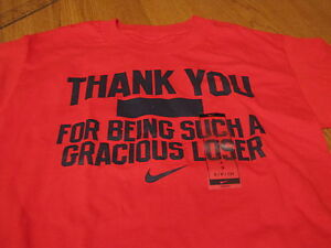 Boys Nike S NEW T shirt red THANK YOU for being such a gracious loser smack talk