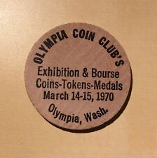 Olympia Coin Club's Exhibition and Bourse 1970 Wash.  - Wooden Nickel