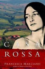 Casa Rossa: A Novel, Marciano, Francesca, Good Condition, Book