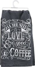 Towel All You need is Love & Cup Coffee Drinker Lover Gift Kitchen Dish Cloth