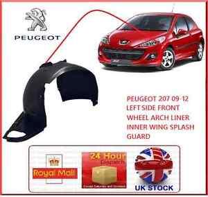 PEUGEOT 207 09-12 LEFT PASSENGER FRONT WHEEL ARCH LINER INNER WING SPLASH GUARD