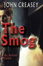 The Smog (Dr. Palfrey) by Creasey, John | Paperback Book | 9780755136339 | NEW