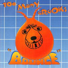 Too Many Crooks – Bounce CD 1996