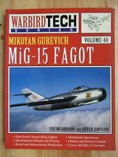 MiG-15 Fagot - Gordon & Davison (Warbird Tech 40)