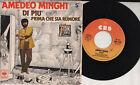 AMEDEO MINGHI disco 45 giri MADE in ITALY Di piu STAMPA ITALIANA 1979