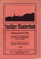 Lausitzer Wanderbuch/Führer zur Kenntnis Heimat Natur- u. Wanderfreunde 1922