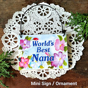 DECO MINI SIGN Plaque BEST NANA Wood Ornament Family All Relatives Here USA NEW