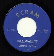 SONNY JONES 'Sissy Walk' US Scram Nola Funk/Soul/Breaks 45 Eddie Bo VG++ HEAR!