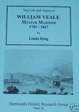WILLIAM VEALE 1791-1867 Ship Captain Maritime History 19th Century Merchant Navy