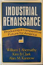 """ABERNATHY CLARK & KANTROW Signed 1st Ed Book by Author """"Industrial Renaissance"""""""