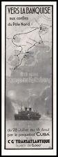 Publicité CGT Pole Nord Banquise Croisières Paquebot Ocean Liner ad 1931