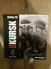 Waffen-SS KURSK 1943 Archive Series 5 Hardcover Book Remy Spezzano